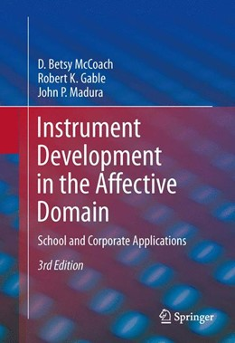 Abbildung von McCoach / Gable / Madura | Instrument Development in the Affective Domain | 2013 | School and Corporate Applicati...