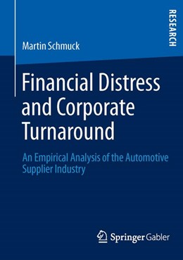Abbildung von Schmuck | Financial Distress and Corporate Turnaround | 2013 | 2013 | An Empirical Analysis of the A...