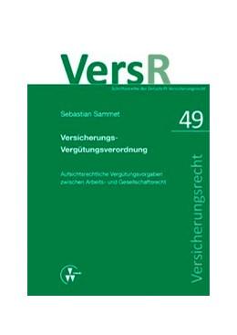 Abbildung von Sammet / Lorenz | Versicherungs-Vergütungsverordnung | 2013 | Aufsichtsrechtliche Vergütungs... | 49