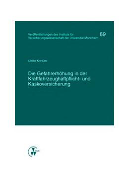 Abbildung von Albrecht / Bartels / Brand | Die Gefahrerhöhung in der Kraftfahrzeughaftpflicht- und Kaskoversicherung | 2013 | 69