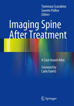 Abbildung von Scarabino / Pollice | Imaging Spine After Treatment | 2013 | A Case-based Atlas