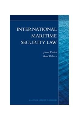 Abbildung von Kraska / Pedrozo | International Maritime Security Law | 2013