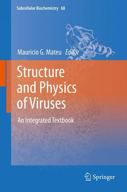 Abbildung von Mateu | Structure and Physics of Viruses | 2013 | An Integrated Textbook | 68