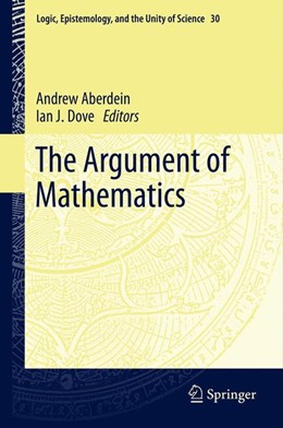 Abbildung von Aberdein / Dove | The Argument of Mathematics | 1. Auflage | 2013 | 30 | beck-shop.de