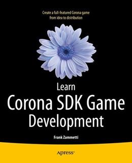 Abbildung von Zammetti | Learn Corona SDK Game Development | 1st ed. | 2013