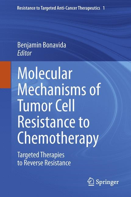 Abbildung von Bonavida | Molecular Mechanisms of Tumor Cell Resistance to Chemotherapy | 2013