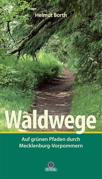 Waldwege | Borth | 1. Auflage, 2013 | Buch (Cover)