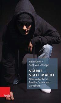 Stärke statt Macht | Omer / von Schlippe | 3., unveränderte Auflage 2016, 2010 | Buch (Cover)