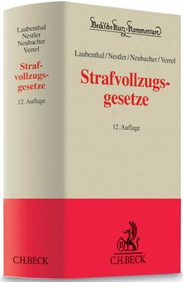Abbildung von Laubenthal / Nestler / Neubacher / Verrel | Strafvollzugsgesetze: StVollzG | 12., vollständig neu bearbeitete Auflage | 2015 | Band 19