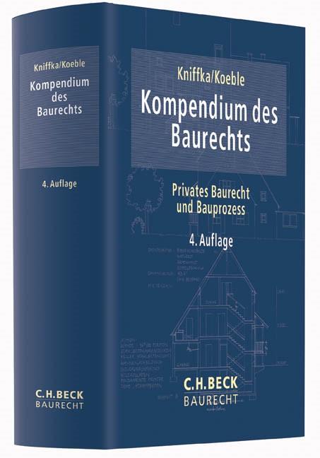 Kompendium des Baurechts | Kniffka / Koeble | 4. Auflage, 2014 | Buch (Cover)