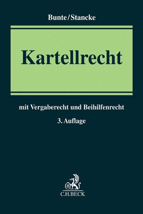 Kartellrecht | Bunte / Stancke | 3., neu bearbeitete Auflage, 2016 | Buch (Cover)