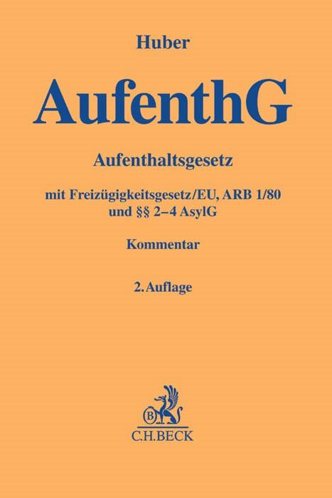 Aufenthaltsgesetz: AufenthG | Huber | 2. Auflage, 2016 | Buch (Cover)