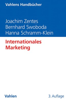 Abbildung von Zentes / Swoboda | Internationales Marketing | 3. Auflage | 2013 | beck-shop.de