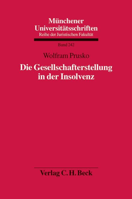 Die Gesellschafterstellung in der Insolvenz | Prusko, 2013 | Buch (Cover)