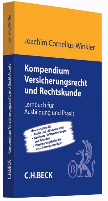 Abbildung von Cornelius-Winkler | Kompendium Versicherungsrecht und Rechtskunde | 2014