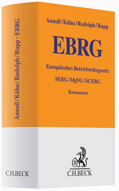 Europäisches Betriebsräte-Gesetz: EBRG | Annuß / Kühn / Rudolph / Rupp, 2014 | Buch (Cover)