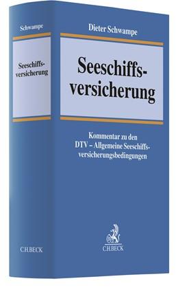 Abbildung von Schwampe | Seeschiffsversicherung | 1. Auflage | 2017 | beck-shop.de