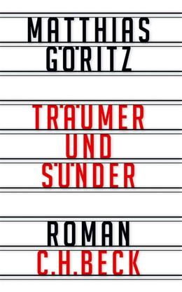 Abbildung von Göritz, Matthias | Träumer und Sünder | 1. Auflage | 2013 | beck-shop.de