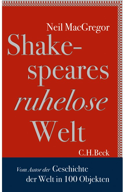 Cover: Neil MacGregor, Shakespeares ruhelose Welt