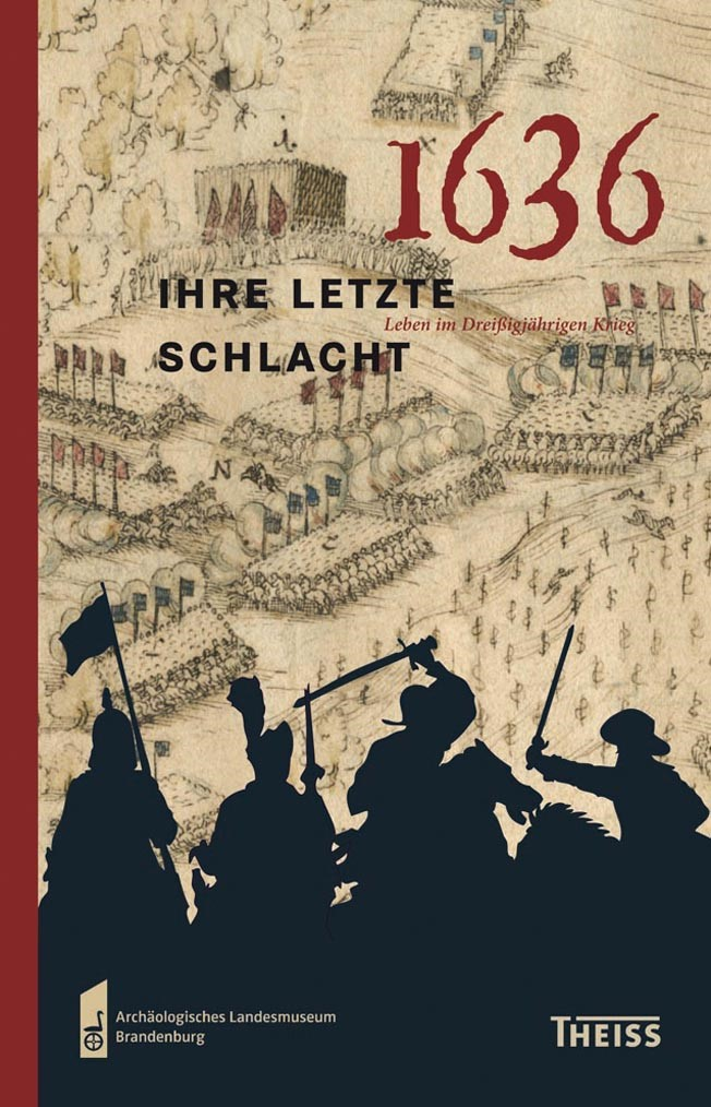 1636 – ihre letzte Schlacht | / Eickhoff / Schopper, 2012 | Buch (Cover)