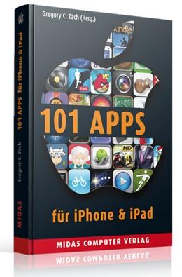 Abbildung von Zäch | 101 Apps für iPhone & iPad (PLAY) | 2., Auflage (unverändert) | 2013 | Die besten Apps für alle Leben...