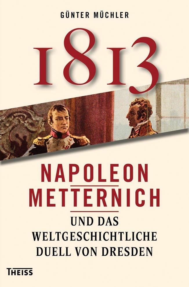 Achtzehnhundertdreizehn | Müchler | 1. Auflage, 2012 | Buch (Cover)