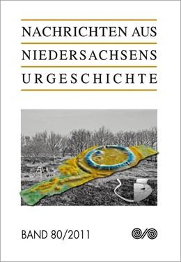 Abbildung von / Hassmann | Nachrichten aus Niedersachsens Urgeschichte | 2011 | 2011