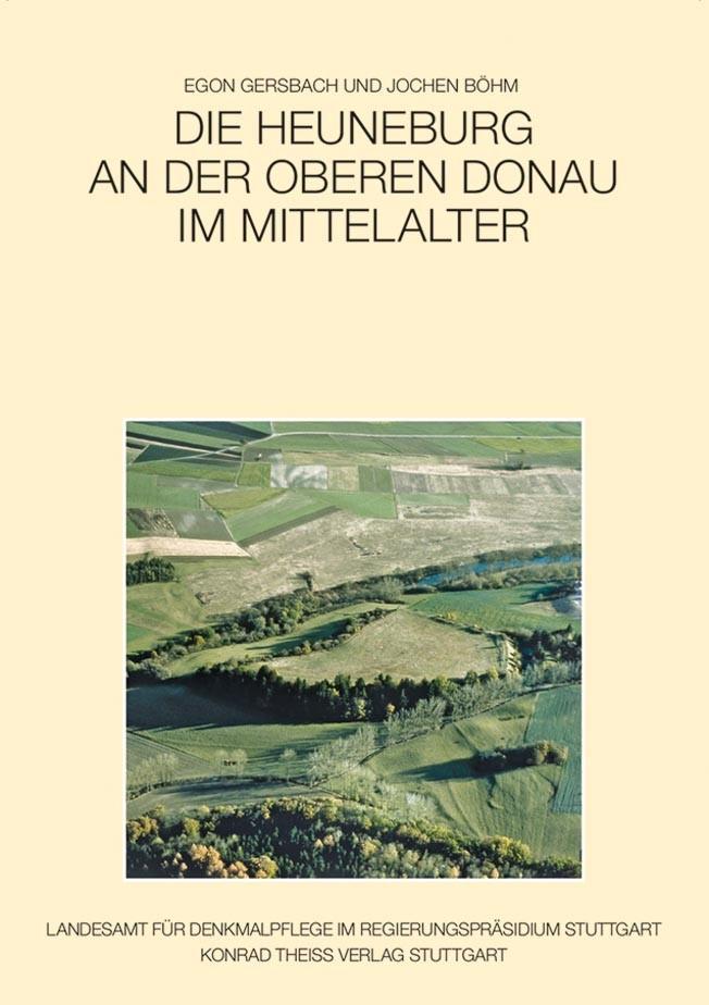 Abbildung von Gersbach / Böhm | Die Heuneburg an der oberen Donau im Mittelalter | 2013