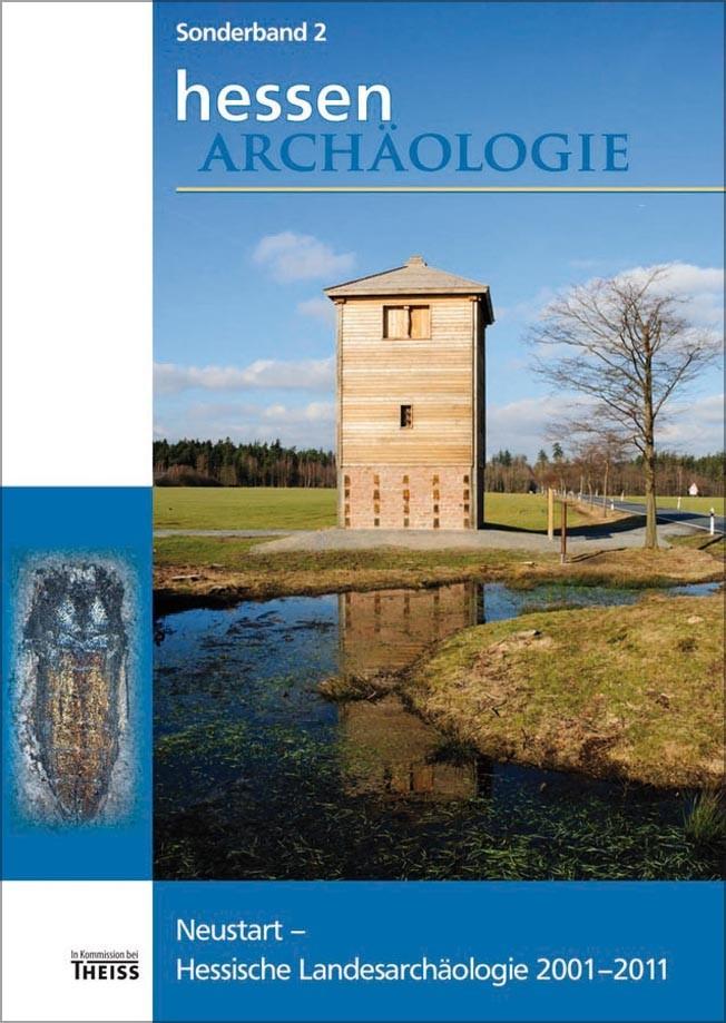 HessenARCHÄOLOGIE / Neustart – Hessische Landesarchäologie 2001–2011 | / Schallmayer, 2012 | Buch (Cover)