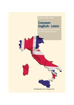 Abbildung von Hille-Coates | Crossover Englisch – Latein | 1. Auflage | 2013 | beck-shop.de