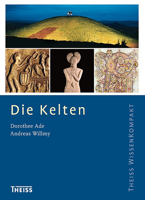 Die Kelten | Ade / Willmy | 2., aktual. Aufl., 2012 | Buch (Cover)