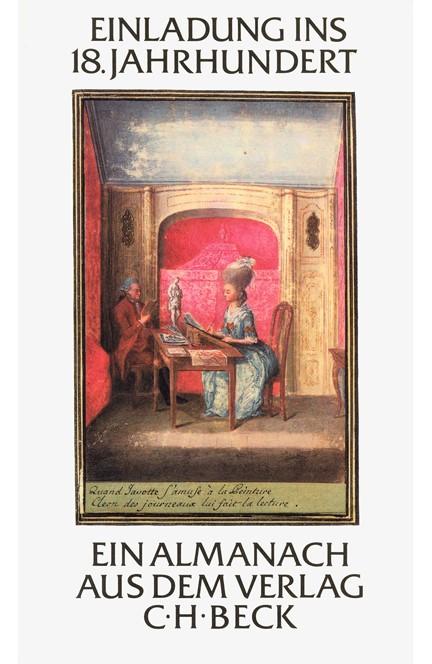Cover: , Einladung ins 18. Jahrhundert