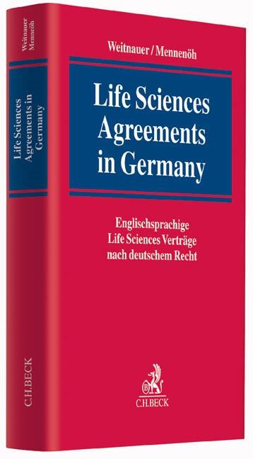 Abbildung von Weitnauer / Mennenöh   Life Sciences Agreements in Germany   2014