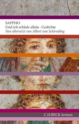 Abbildung von Sappho | Und ich schlafe allein | 2013 | Gedichte