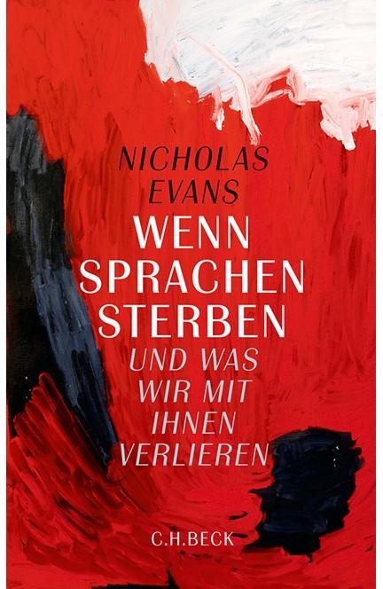 Cover: Nicholas Evans, Wenn Sprachen sterben