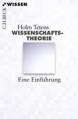 Abbildung von Tetens, Holm | Wissenschaftstheorie | 1. Auflage | 2013 | 2808 | beck-shop.de