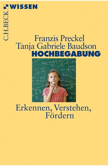 Cover: Franzis Preckel|Tanja Gabriele Baudson, Hochbegabung