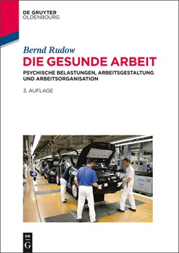 Abbildung von Rudow | Die gesunde Arbeit | 3. Auflage | 2014 | beck-shop.de
