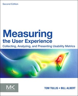 Abbildung von Albert / Tullis | Measuring the User Experience | 2013 | Collecting, Analyzing, and Pre...