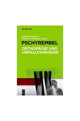 Abbildung von Hentsch / Willburger | Pschyrembel Orthopädie und Unfallchirurgie | 2013