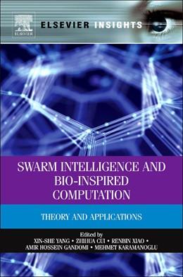 Abbildung von Yang / Cui / Xiao / Gandomi / Karamanoglu | Swarm Intelligence and Bio-Inspired Computation | 2013 | Theory and Applications