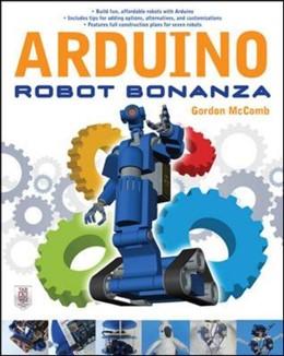 Abbildung von McComb | Arduino Robot Bonanza | 2013