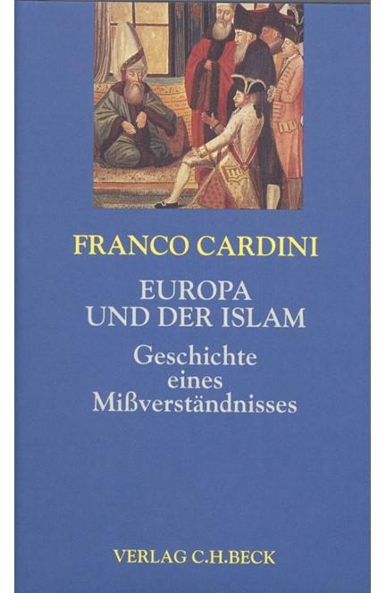 Cover: Franco Cardini, Europa und der Islam