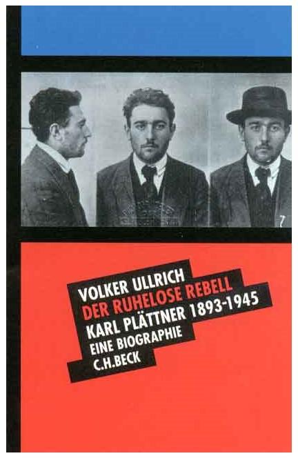 Cover: Volker Ullrich, Der ruhelose Rebell