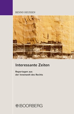 Abbildung von Heussen   Interessante Zeiten   1. Auflage   2013   beck-shop.de