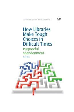 Abbildung von Stern | How Libraries Make Tough Choices in Difficult Times | 2013