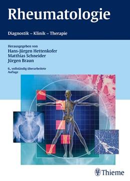 Abbildung von Hettenkofer / Schneider / Braun | Rheumatologie | 2014 | Diagnostik - Klinik - Therapie