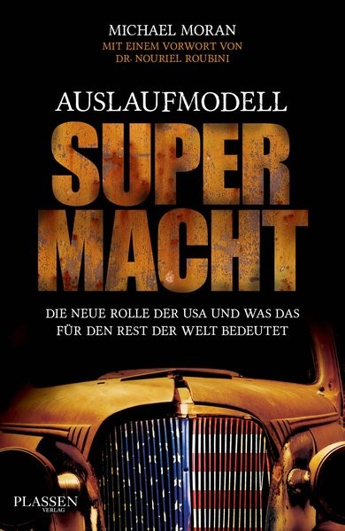 Auslaufmodell Supermacht | Moran, 2013 | Buch (Cover)