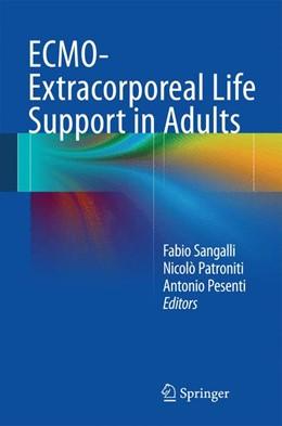 Abbildung von Sangalli / Patroniti / Pesenti | ECMO-Extracorporeal Life Support in Adults | 2014