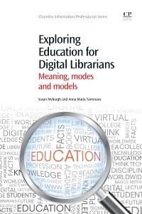 Abbildung von Myburgh / Tammaro   Exploring Education for Digital Librarians   2013
